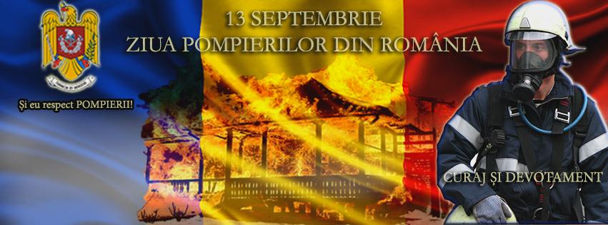 13 septembrie Ziua Pompierilor din România