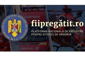fiipregatit.ro - Platforma Națională de Pregătire pentru Situații de Urgență